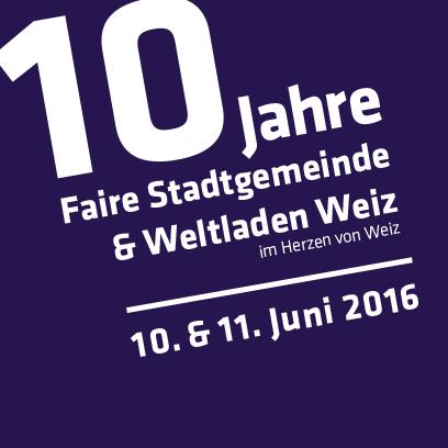 10 Jahre Faire Gemeinde und Weltladen Weiz im Herzen von Weiz
